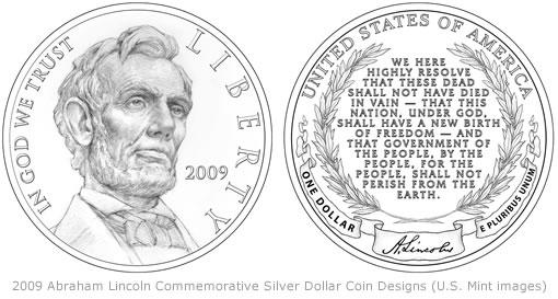 2009 Abraham Lincoln Commemorative Silver Dollar Coin Designs