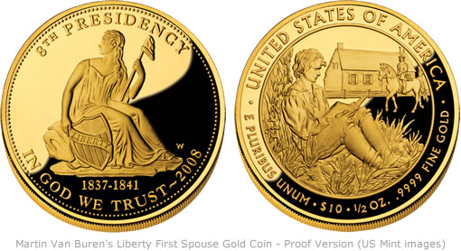 Martin Van Buren First Spouse gold coin