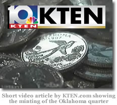 Short video article by KTEN.com showing the minting of the Oklahoma quarter