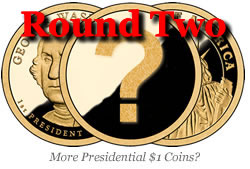 Question in Presidential $1 Coin, Round Two