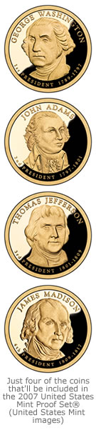 Examples of the Presidential $1 Coins inluded in the U.S. Mint 2007 Proof Set