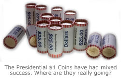 The Presidential $1 Coins have had mixed success. Where are they really going?