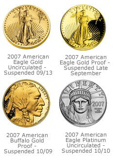 The US Mint suspended some American Eagle Platinum sales and the American Buffalo gold coins.