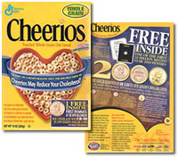 These Cheerios cereal boxes minimally had a 2000 penny from the U.S. Mint. For the real lucky, they also contained the new Sacagawea dollar, or Cheerios dollar. And, if you happened to have one and it's in good condition, it's easily worth several thousand dollars.