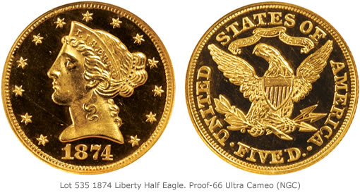 Lot 535 1874 Liberty Half Eagle. Proof-66 Ultra Cameo (NGC)