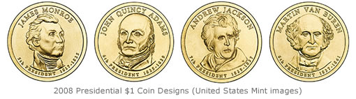 2008 Presidential $1 Coin Designs (United States Mint images)