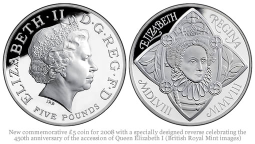 New commemorative £5 coin for 2008 with a specially designed reverse celebrating the 450th anniversary of the accession of Queen Elizabeth I (British Royal Mint images)
