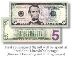 First New $5 Bill Will Be Spent At Abraham Lincoln's Cottage
