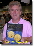 Garrett is the author or co-author of several numismatic books including Encyclopedia of U.S. Gold Coins.