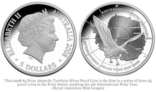 This 2008 $5 Polar Antarctic Territory Silver Proof Coin is the first in a series of three $5 proof coins in the Polar Series, marking the 4th International Polar Year.