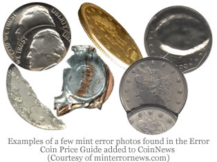 Examples of a few mint error photos found in the Error Coin Price Guide added to CoinNews Courtesy of minterrornews.com)