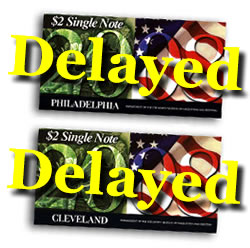 Philadelphia $2 Single Note Joins Cleveland Delay