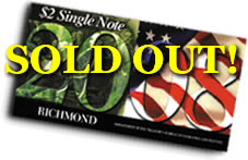 2008 Richmond First Day $2 Single Notes, sold out