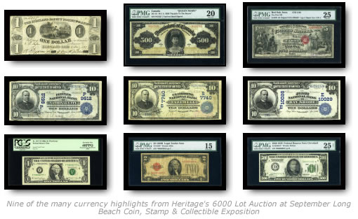 Currency highlights from Heritage's 6000 Lot Auction at September Long Beach Coin, Stamp & Collectible Exposition