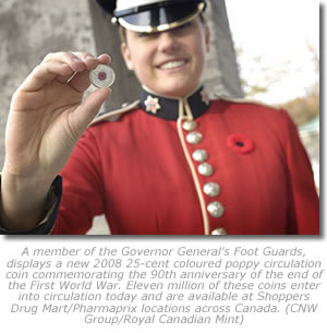 A Governor General's Foot Guards membe  displays a new 2008 25-cent coloured poppy circulation coin