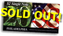 2008 Philadelphia First Day $2 Single Notes, sold out