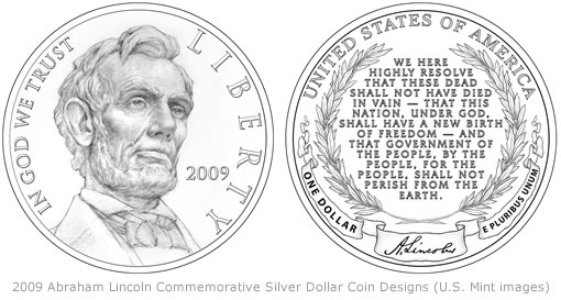 2009 Abraham Lincoln Commemorative Silver Dollar Coin Designs