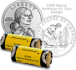 2009 Native American $1 Coin designs and coin rolls