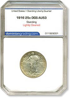 1916 Standing Liberty Quarter DGS AU53 (Lightly Cleaned)