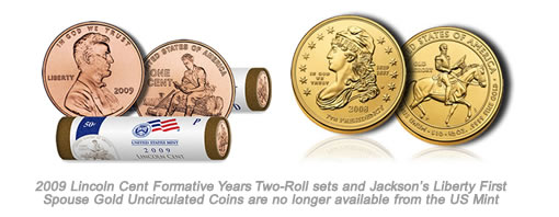 2009 Lincoln Formative Years Rolls and Jackson's Liberty First Spouse Gold Coin