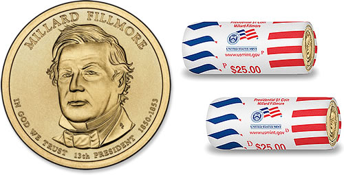 2010 Millard Fillmore Presidential $1 Coin and $25 Dollars Rolls