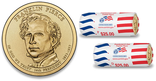 2010 Franklin Pierce Presidential $1 Coin and $25 Dollars Rolls
