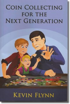 Coin Collecting for the Next Generation Book