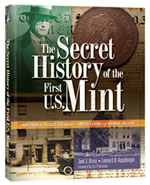 The Secret History of the First U.S. Mint