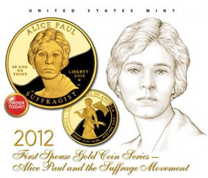 2012 Alice Paul and the Suffrage Movement Gold Coin and Portrait