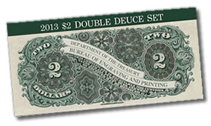 2013 $2 Double Deuce Currency Set for $34.95