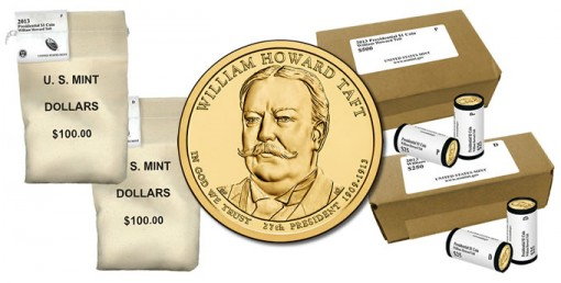 2013 P and D William Howard Taft Presidential $1 Coins in Rolls, Bags and Boxes