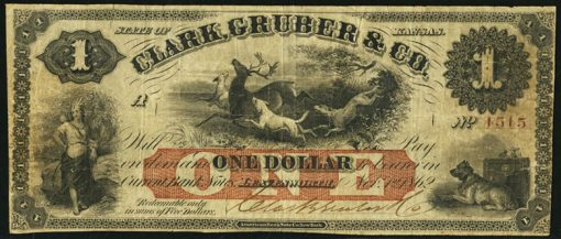 $1 1862 note issued by Clark, Gruber & Co.