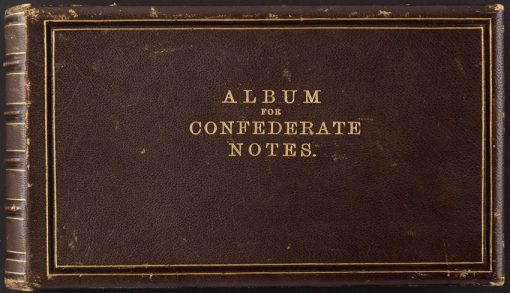 Original Bechtel Album for Confederate Notes