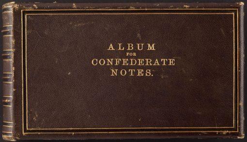 Original Bechtel Album for Confederate Notes