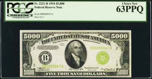 Fr. 2221-B $5,000 1934 Federal Reserve Note. PCGS Choice New 63PPQ