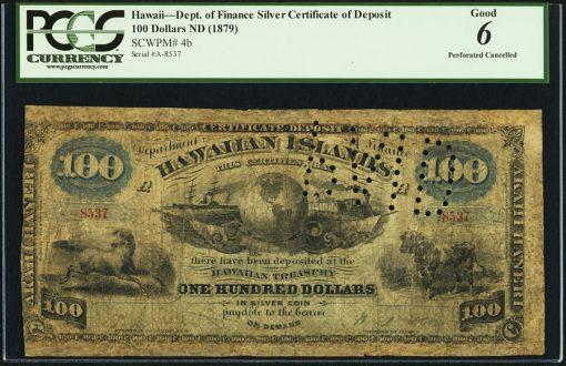 Hawaii Kingdom of Hawaii $100 ND (1879) Pick 4b