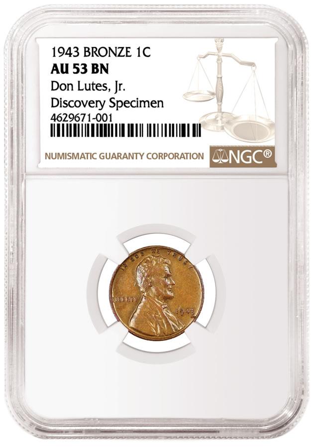 1943 Bronze 1C NGC Au 53 BN Don Lutes Jr. Discovery Specimen - Obverse