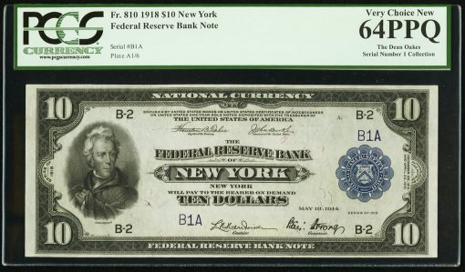 Fr. 810 $10 Serial Number One 1918 Federal Reserve Bank Note PCGS Very Choice New 64PPQ