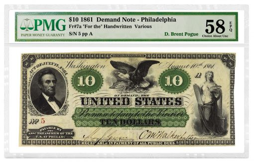 1861 $10 Demand Note graded PMG 58 Choice About Uncirculated EPQ