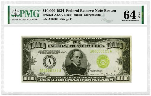1934 $10,000 Federal Reserve Note (Boston) graded PMG 64 Choice Uncirculated EPQ