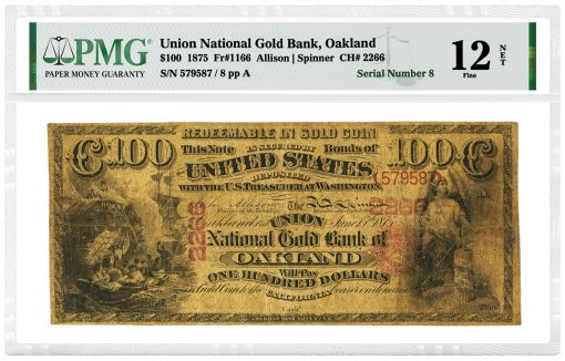 $100 1875 Fr. 1166 The Union National Gold Bank of Oakland