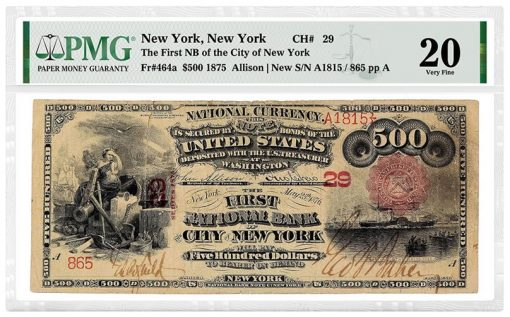 1875 $500 First National Bank of the City of New York graded PMG 20 Very Fine