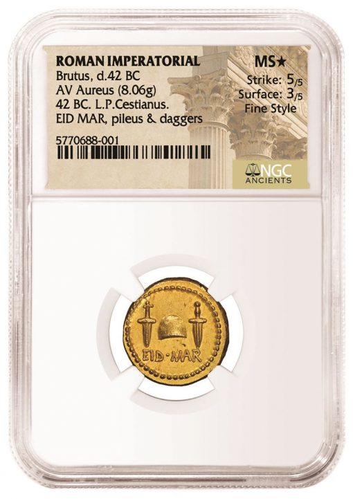 """Roman Imperatorial Brutus """"EID MAR"""" Gold Aureus graded NGC Ancients MS★, 5/5 Strike and 3/5 Surface with Fine Style."""